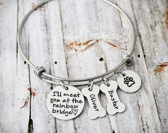 Personalized Bracelet - Memorial Bangle - I'll Meet You At The Rainbow Bridge - Loss Of a Pet - Sympathy Gift - Remembrance - Dog Loss
