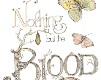 Nothing but the Blood print