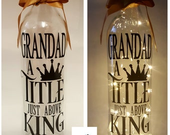 Grandad A Title above Kind. LED Light Bottles with Quote. Gift for Grandad / Birthday / Father's Day
