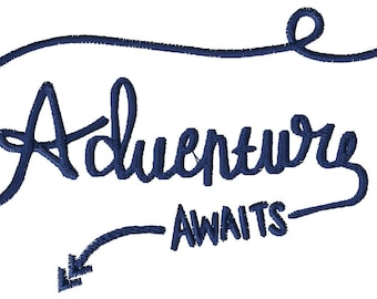 Adventure Awaits Embroidery File