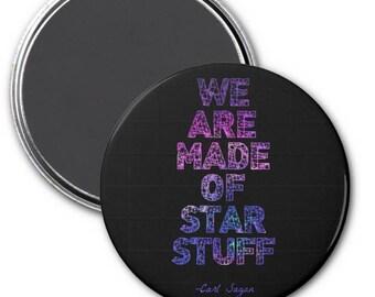 Carl Sagan Star Stuff Quote Magnet
