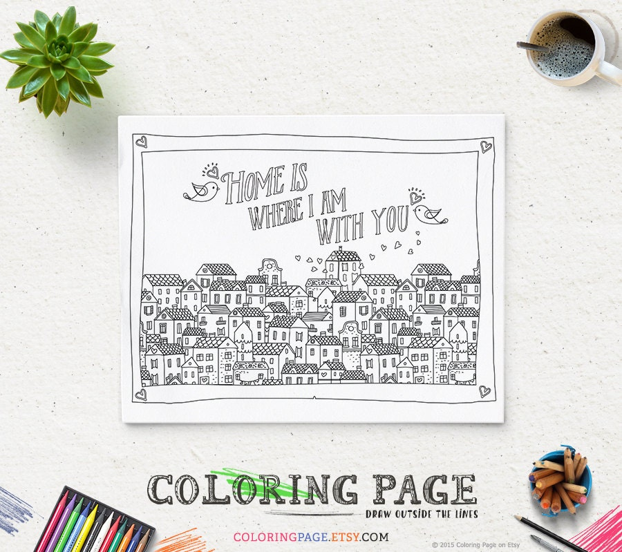 Printable Quote Coloring Page Instant Download Home is where I