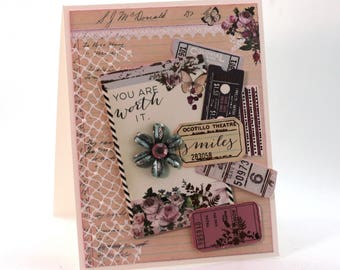 Shabby chic collage card, you are worth it, pink, peach, vintage style blank card