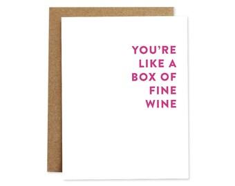Funny Wine Card, Valentine's Day Card, Valentine Card, Romance Card, Love Card, Card for Her, Card for Him, Fine Wine Card, Funny Love Card
