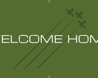 Green Military Welcome Home Banner