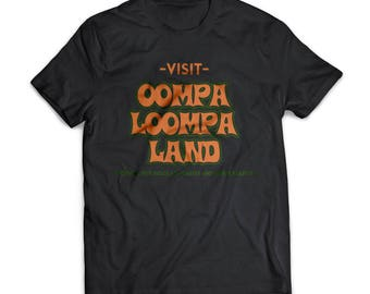 Oompa Loompa Land |  Willy Wonka | Gift | Shirt | T-Shirt |  Willy Wonka Shirt