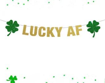 Lucky AF Banner, St Patricks Day Decorations, Lucky AF, Lucky Banner, St Patricks Day Banner, St Patricks Day Garland, Shamrock Charm