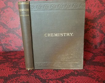 Chemistry by John Howard Appleton 1884 1st Edition w/ Colored Illustrations - Victorian Science Book
