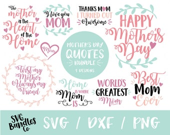 Instant SVG/DXF/PNG Mother's Day Quote Bundle, mom svg, quote, gift for mom, mother's day diy, dxf, cut file, silhouette, cricut, png, card