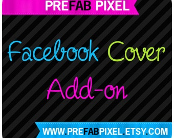 Facebook Timeline Cover Add On - Made to Match