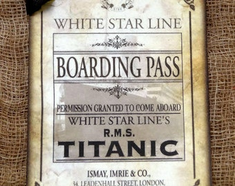 Titanic Ship Boarding Pass Ticket Gift or Scrapbook Tags or Magnet #387