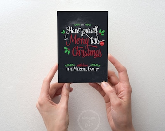 Have Yourself a Merry Little Christmas - Greeting Card