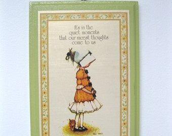 Vintage 1973 HOLLY HOBBIE-  Quiet Moments, Nicest Thoughts - Wooden Plaque - Wall Hanging