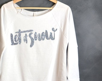 Let It Snow Shirt, Christmas shirt, Christmas gift, Holiday Sweater, Ugly Sweater, Christmas Shirts for Women, Christmas Sweater