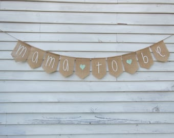 Mama To Be Banner, Mommy To Be Banner, Baby Shower Decor, Baby Shower Banner, Mama To Be Garland Bunting, Mint Green Baby Shower Decor