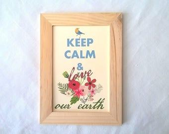 "Frame ""Keep calm and love our earth"""