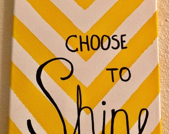 Choose to Shine Painting