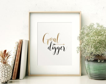 Goal Digger Print // Wall Decor // Printable // Motivational Quote // Inspirational // Typography // Home Decor