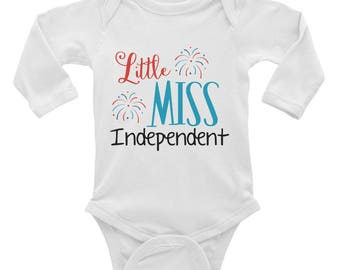 Little Miss Independent Fourth of July America USA Indepence Day Infant Long Sleeve Bodysuit