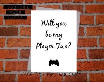 Anniversary, engagement, valentine, anti valentine card - Will you be my Player Two?