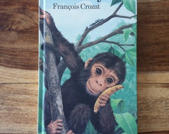 I am a little monkey. by Francois Crozat p. 1991