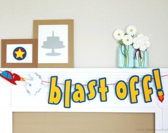 Blast Off Banner : Handcrafted Spaceship Birthday Party Decoration | Rocket Banner | Space Birthday Garland | Countdown Sign | Rocket Ship