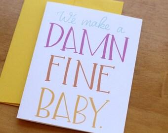 Damn Fine Baby Card