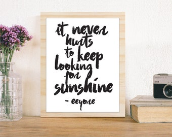 Eeyore Disney quote Eeyore disney printable poster disney quote disney decor nursery decor nursery disney print motivational quote print