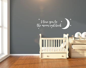 I Love You To The Moon And Back Wall Sticker Quote