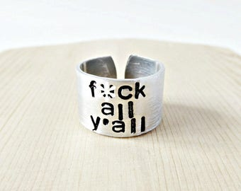 Wide Adjustable Band, funny statement jewelry, sarcastic jewelry, inappropriate, fuck all y'all, swear words, profanity, mature, snarky