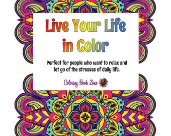 Adult Coloring Mandalas - Live Your Life in Color - Vol. 10 - Mandala Magic
