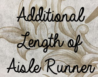 Additional Length of Aisle Runner