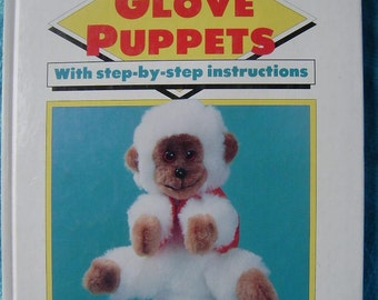 1991 Mary Ford MAKING GLOVE PUPPETS With Step By Step Instructions