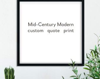 Mid-century modern art print, minimalist typography, custom quote print, inspirational gift