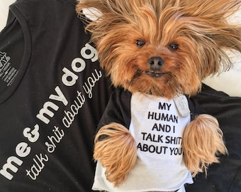 My Human and I Talk About You Pet Tee