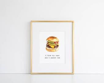 Burger Print // I Like Big Buns Print, Burger Design, BoPo Art, Body Positive Printable, Food Lover Gifts, Feederism, Feedee Gifts