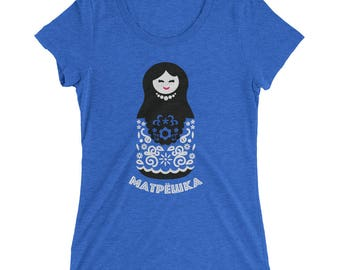 Russian Babushka Matryoshka Nesting Doll T-Shirt for Fans of Soviet Culture and Russia | Ladies Triblend