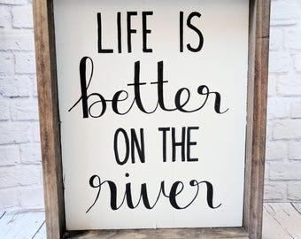 Better on the River Wood Framed Sign