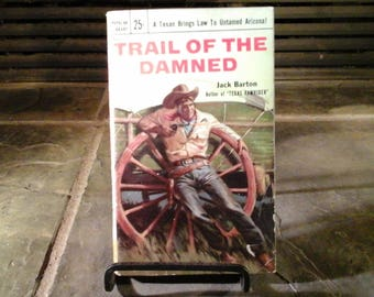 "Vintage First Edition Book 1954  ""Trail of the Damned"" Popular Library #611 Old Western by Jack Barton Pulp"