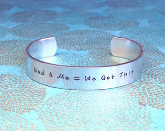Inspirational Gift | Stay Strong Gift | Survivor Bracelet | God & Me = We Got This | Hand Stamped Custom Cuff by MadeByMishka.com