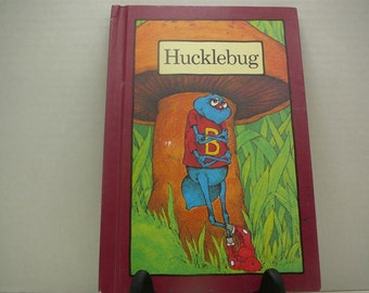 Hucklebug, 1975, Stephen Cosgrove, Robin James, Hardcover Serendipty, vintage kids book