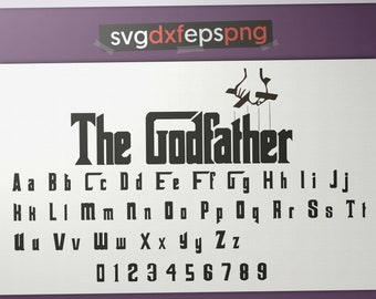 The Godfather svg fonts for cricut The Goodfather png Alphabet clipart Font download Letter applique Godfather dxf Letter digital Font svg