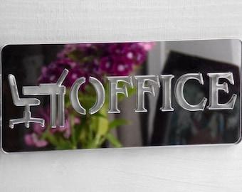 Office Desk Acrylic Mirrored Door Sign