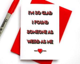 Weird Valentines Card, Weird Valentine, Geeky Valentines Card, Geek Valentine, Girlfriend Valentines, Boyfriend Valentines, As Weird As Me