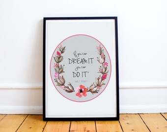 """Walt Disney Quote Print - """"If you can dream it, you can do it"""" - Typography Print  - Wall Art Prints - Wall Art Quotes - Wall Quotes"""