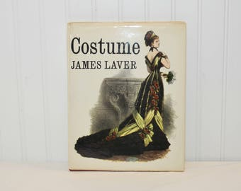 Vintage Hardcover Book, Costume by James Laver (c. 1964) First Edition, Hawthorn Books, Inc. Publishers, Vintage Book, History of Clothing