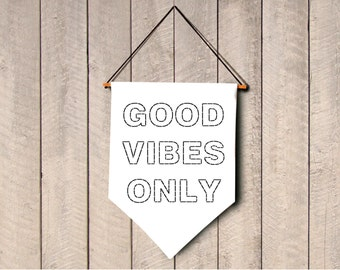 Good vibes only wall banner hanging mini canvas banner embroidered flag banner pennant Inspirational Quote banner Motivational home decor