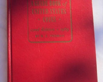 Guide Book of United States Coins 22nd Edition 1969 R.S. Yeoman