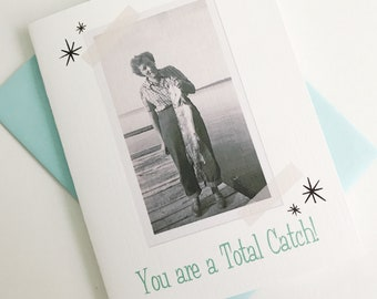 You are a Total Catch Retro Card. Vintage Photo Card. Retro Lake Gift. Retro Anniversary Card. Anniversary Gift for Her. Vintage Lake Gift.