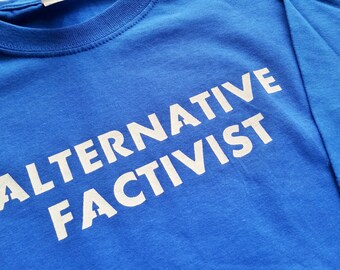 Alternative Factivist Alternative Facts T-Shirt Screen Printed Men's Royal Crew Neck
